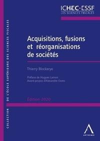 Thierry Blockerye - Acquisitions, fusions et réorganisations de sociétés.