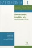 Thierry Blockerye et Philippe De Page - L'investissement immobilier privé - Questions juridiques et fiscales.