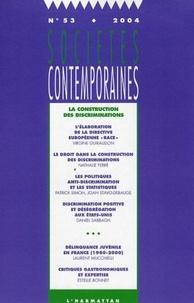 Patrick Simon - Sociétés contemporaines N° 53, 2004 : La construction des discriminations.