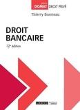 Thierry Bonneau - Droit bancaire.