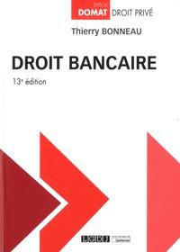 Téléchargements ebook gratuits pour ibook Droit bancaire MOBI par Thierry Bonneau 9782275064253