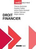 Thierry Bonneau et Pauline Pailler - Droit financier.