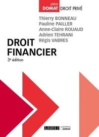Thierry Bonneau et Anne-Claire Rouaud - Droit financier.