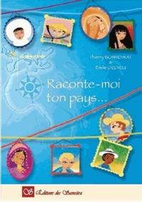 Thierry Bonneyrat et Emilie Dedieu - Raconte-moi ton pays....