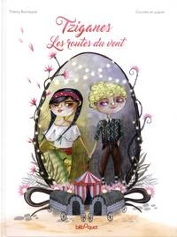 Thierry Bonneyrat et  Cocotte en papier - Tziganes - Les routes du vent.