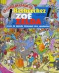 Thierry Boulay et Michèle Soldevila - Recherchez Zoé et Zelda - Dans le monde étonnant des spectacles. 1 Cédérom