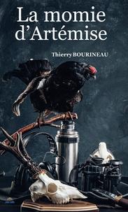 Thierry Bourineau - La momie d'Artémise.