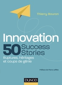Deedr.fr Innovation, 50 success stories - Ruptures, héritages et coups de génie Image