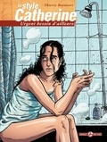 Thierry Bouüaert - Le style Catherine Tome 1 : Urgent besoin d'ailleurs.
