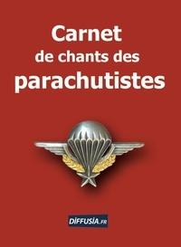 Thierry Bouzard - Carnet de chants des parachutistes.