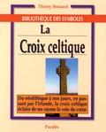 Thierry Bouzard - La Croix celtique.