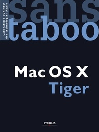Thierry Boyer et Jordane Cau - Mac Os X Tiger.