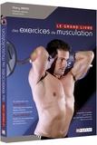 Thierry Bredel - Le grand livre des exercices de musculation.