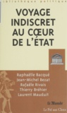 Thierry Bréhier et Raphaëlle Bacqué - Voyage indiscret au coeur de l'État.