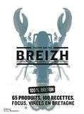 Thierry Breton - Breizh - Un panorama contemporain de la gastronomie bretonne.