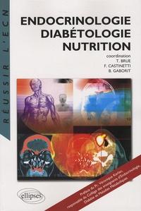 Thierry Brue et Frédéric Castinetti - Endocrinologie, Diabétologie, Nutrition.