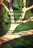 Thierry Brugvin - 6 chemins vers une décroissance solidaire.