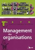 Thierry Brunet et Monique Combes - Management des organisations, Tle STG.