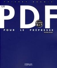 Thierry Buanic - Le PDF pour le prépresse - Acrobat 8 et 7.