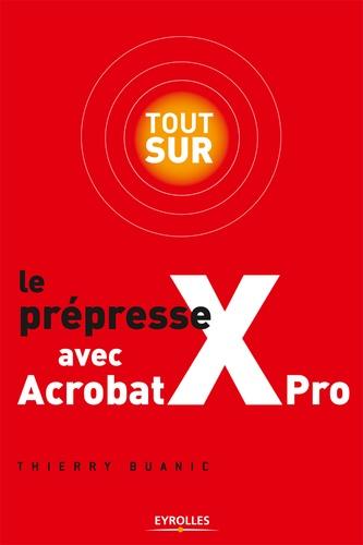 Tout sur le prépresse avec Acrobat Xpro