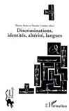 Thierry Bulot et Nicolas Combes - Discriminations, identités, altérité, langues.