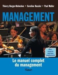 Ebooks livre à téléchargement gratuit Management  - Manuel et applications par Thierry BURGER-HELMCHEN, Caroline Hussler, Paul Muller ePub iBook 9782311406887 (French Edition)