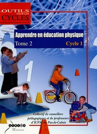 Thierry Burlion et Christophe Coppin - Apprendre en Education Physique au Cycle 1 - Tome 2.