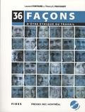 Thierry-C Pauchant et Laurent Fontaine - 36 façons d'être éthique au travail. 1 CD audio