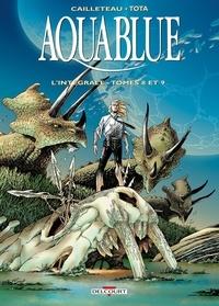 Thierry Cailleteau et Ciro Tota - Aquablue L'intégrale tomes 8  : .