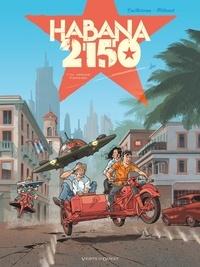 Thierry Cailleteau et  Héloret - Habana 2150 Tome 1 : Vegas paraiso.