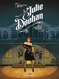 Thierry Cailleteau et Luc Brahy - Julie Doohan Tome 2 : Wild Mustang Saloon.