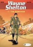 Thierry Cailleteau et Christian Denayer - Wayne Shelton Book 4 : The Survivor.