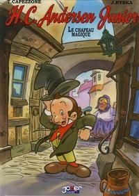 Thierry Capezzone et Jan Rybka - HC Andersen Junior Tome 1 : Le chapeau magique.