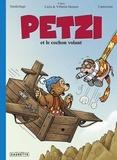 Thierry Capezzone et Per Sanderhage - Petzi  : Petzi et le cochon volant.