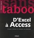 Thierry Capron - D'Excel à Access - Croiser, extraire et analyser ses données.