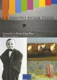 Thierry Capron - La photo pour tous - Conseils et trucs d'un pro.