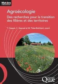 Thierry Caquet et Chantal Gascuel - Agroécologie - Des recherches pour la transition des filières et des territoires.