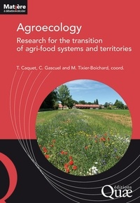 Thierry Caquet et Chantal Gascuel - Agroecology : research for the transition of agri-food systems and territories.