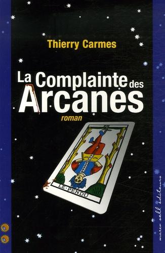 Thierry Carmes - La Complainte des Arcanes - Deuxième Chant Savoirs.