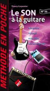 Thierry Carpentier - Le son à la guitare.