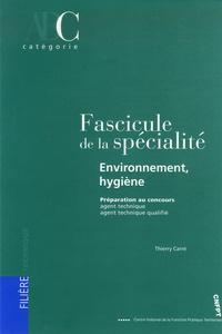 Thierry Carré - Fascicule de la spécialité environnement-hygiène - Préparation aux concours AT et ATQ.