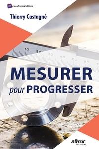 Thierry Castagné - Mesurer pour progresser.