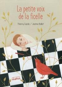 Thierry Cazals et Joanna Boillat - La petite voix de la ficelle.