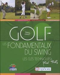Thierry Challet - Golf, les fondamentaux du swing.