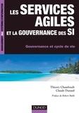 Thierry Chamfrault et Claude Durand - Les services agiles et la gouvernance des SI - Gouvernance et cycle de vie.