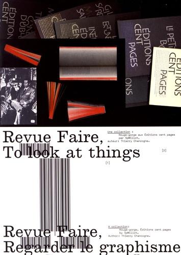 Thierry Chancogne et Etienne Hervy - Revue Faire n° 1, 2, 3, 4 - Regarder le graphisme.