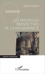 Thierry Charles - Les nouvelles perspectives de la souveraineté.