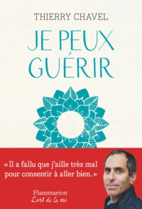 Thierry Chavel - Je peux guérir.