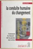 Thierry Chavel - La conduite humaine du changement.