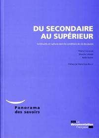 Thierry Chevaillier et Séverine Landrier - Du secondaire au supérieur - Continuités et ruptures dans les conditions de vie des jeunes.